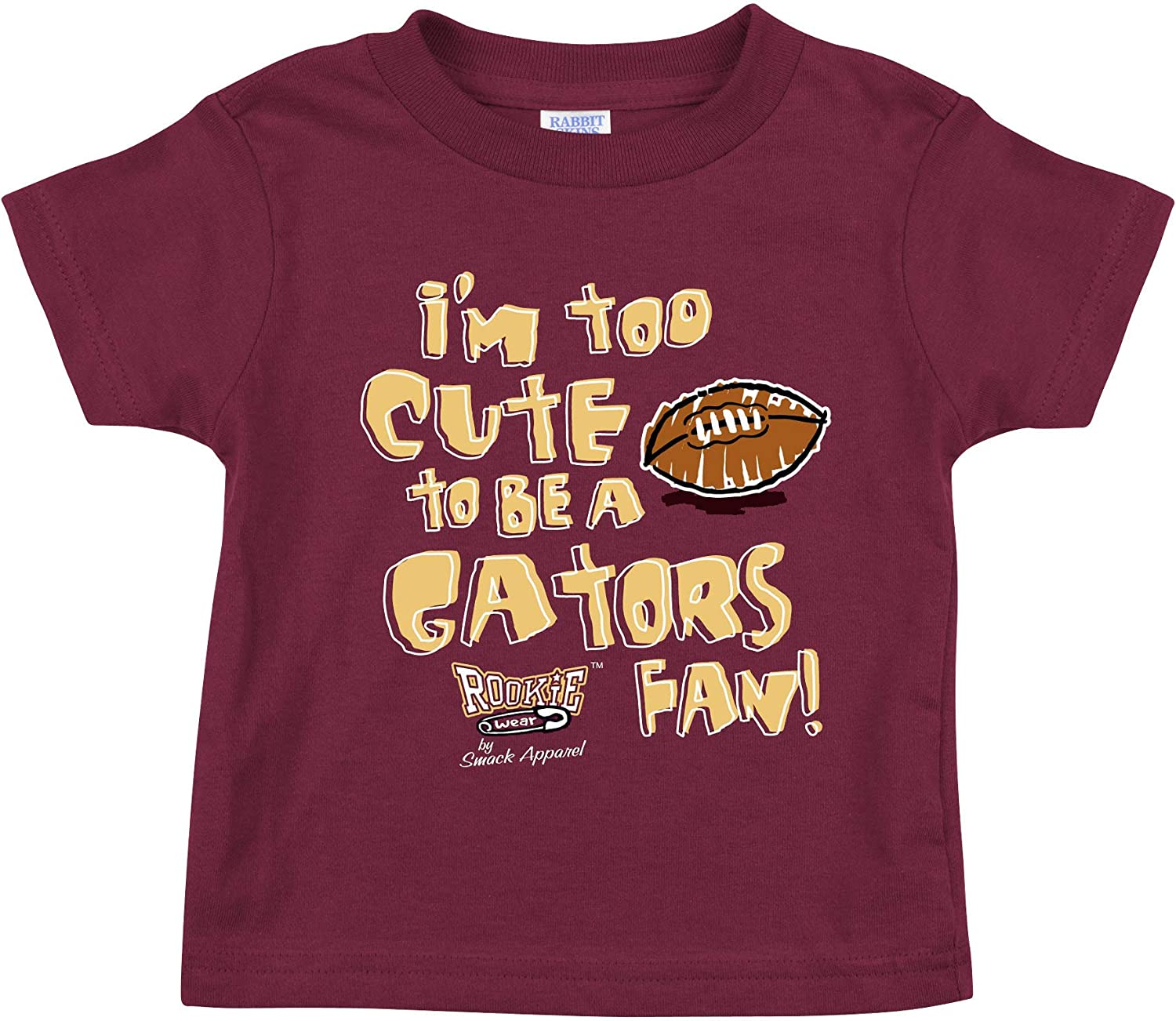 NB-18M 2T-5//6T Garnet Onesie or Toddler Tee Im Too Cute to be a Gators Fan Smack Apparel Florida State Football Fans