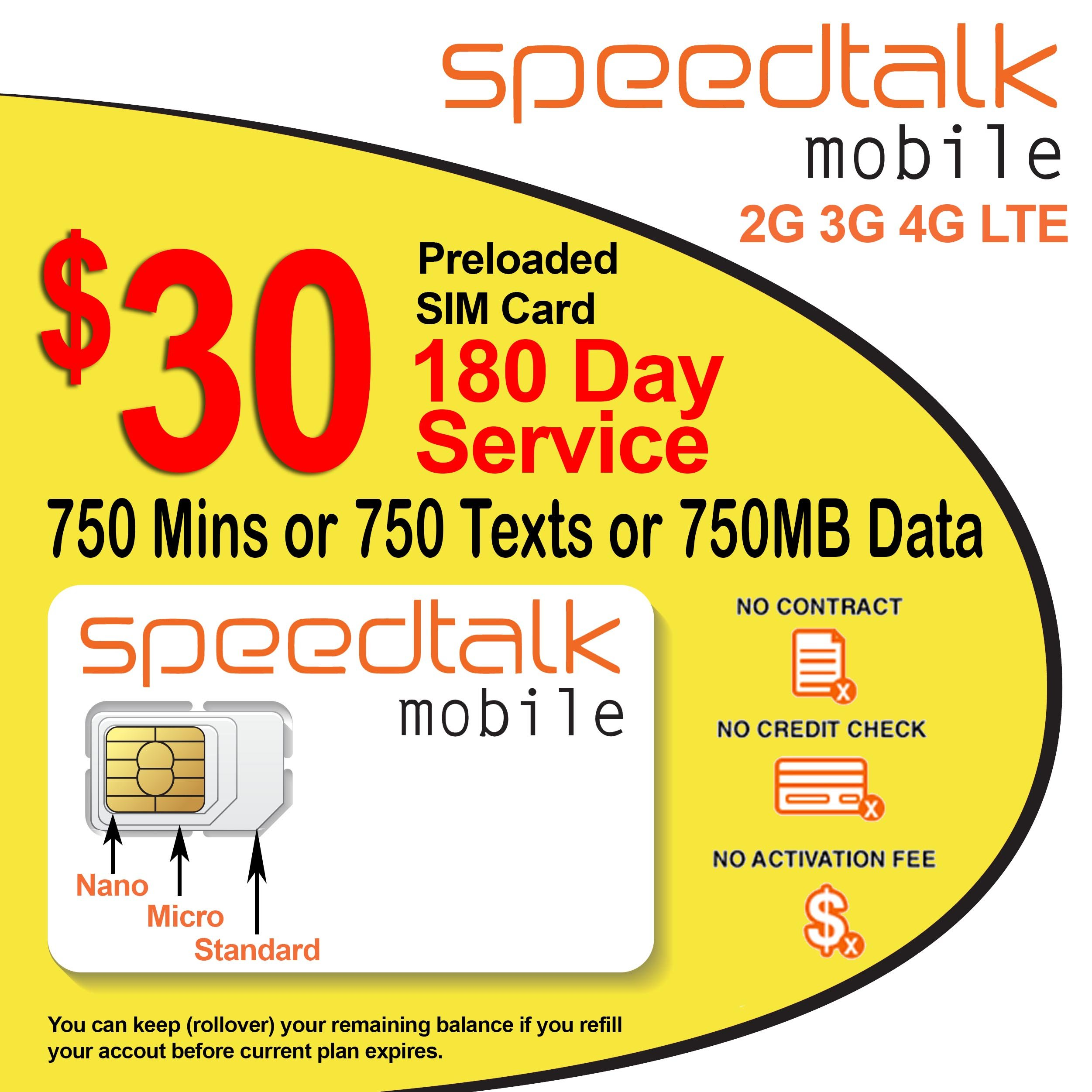 Preloaded $30 Prepaid GSM SIM Card Rollover 750 Minutes Talk Text Data 180-Day Wireless Service by SpeedTalk Mobile