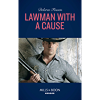 Lawman With A Cause (Mills & Boon Heroes) (The Lawmen of McCall Canyon, Book 3) (English Edition)