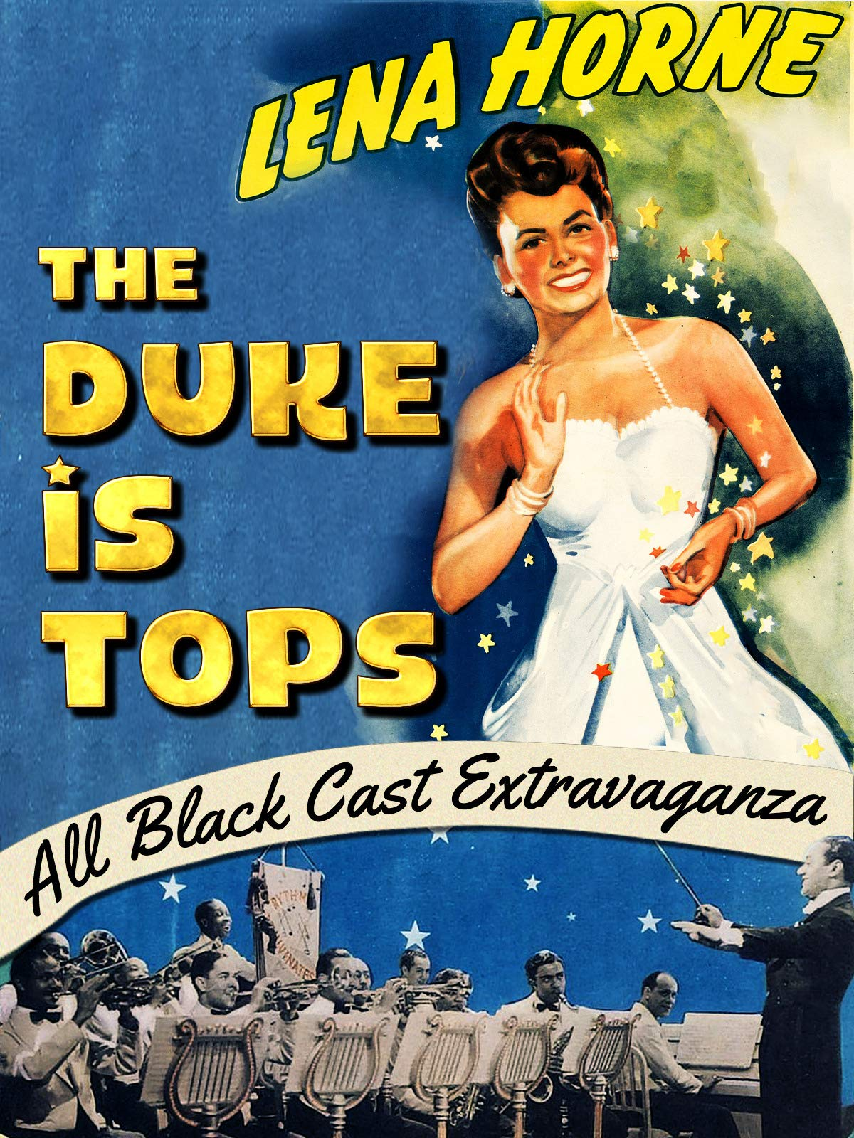 "Lena Horne In ""The Duke Is Tops"" - All Black Cast Extravaganza"