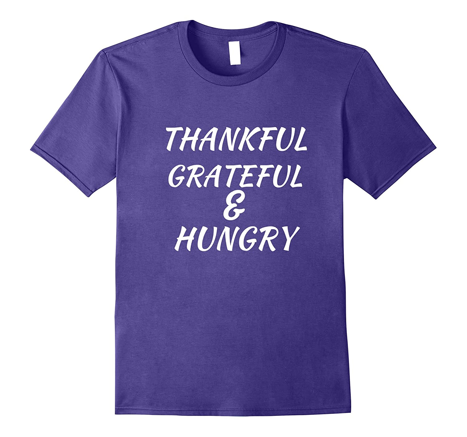 Grateful Thankful & Hungry Happy Thanksgiving tee-FL