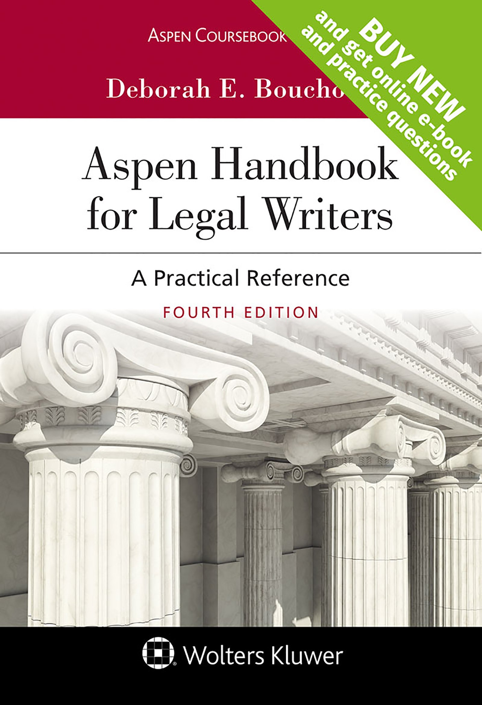 Aspen Handbook for Legal Writers: A Practical Reference (Aspen Coursebook) by Wolters Kluwer Law & Business