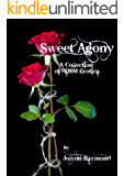 Sweet Agony: A Collection of BDSM Erotica