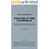 Sceneclopedia Selects: Pirates of the Caribbean: Structural Components, Story Analysis, and the Complete Scene List of the 2003 Feature Film (English Edition)