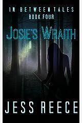 Josie's Wraith (In Between Tales Book 4)