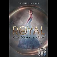 Royal 4: Eine Krone aus Stahl