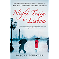 Night Train To Lisbon (English Edition)