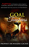 Goal Toughness: Discover Your Purpose and Transform into an Exceptional Life (3)