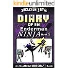 Diary of a Minecraft Enderman Ninja - Book 2: Unofficial Minecraft Books for Kids, Teens, & Nerds - Adventure Fan Fiction Dia