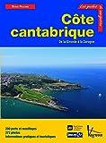Côte cantabrique : De la Gironde à la Corogne