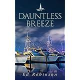 Dauntless Breeze: A Bluewater Breeze Novel (Meade Breeze Adventure Series Book 23)