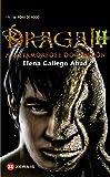 Dragal II: A metamorfose do dragón (Infantil E Xuvenil - Fóra De Xogo)