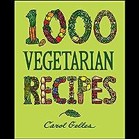 1,000 Vegetarian Recipes (1,000 Recipes Book 40)