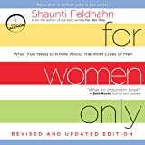 For Women Only, Revised and Updated Edition: What You Need to Know About the Inner Lives of Men