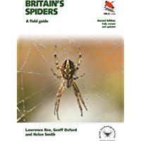 Britain's Spiders: A Field Guide – Fully Revised and Updated Second Edition (WILDGuides)