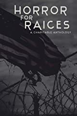 Horror For RAICES: A Charitable Anthology Kindle Edition