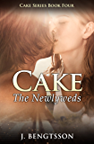 Cake: The Newlyweds: Cake Series Book Four