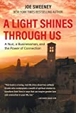 A Light Shines Through Us: A Nun, A Businessman, and the Power of Connection (Atlantic Publishing Group, Inc.)