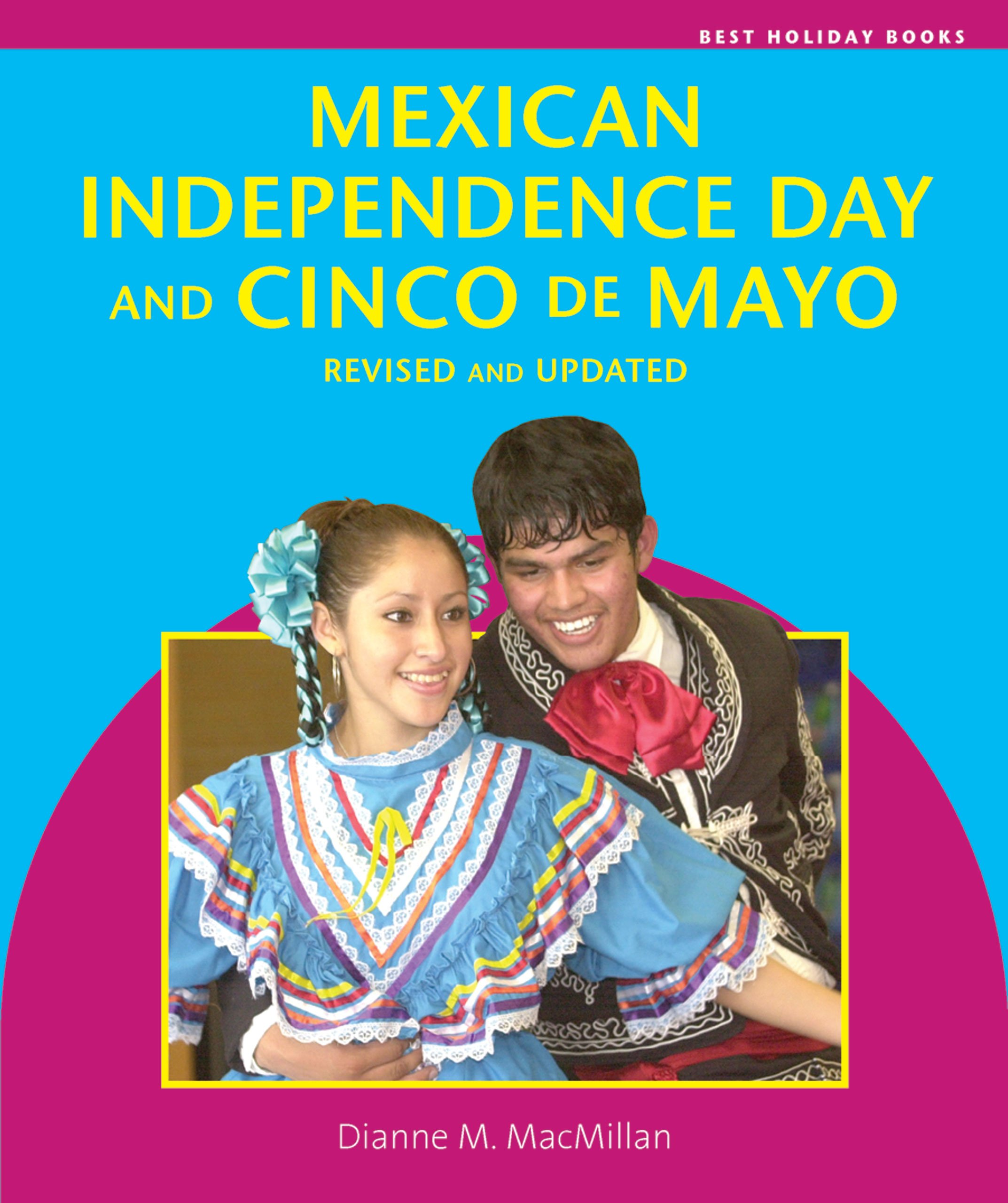 Mexican Independence Day and Cinco De Mayo (Best Holiday Books)