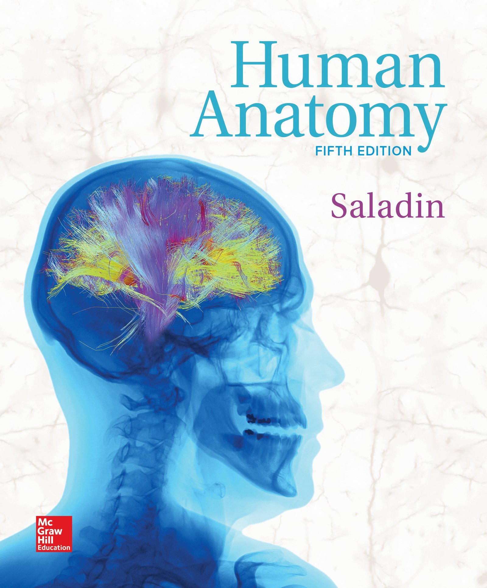 Human Anatomy: Amazon.co.uk: Kenneth S Saladin Dr: 9780073403700: Books