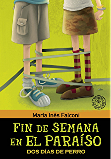 Fin de semana en el paraíso 2: Dos días de perro (Spanish Edition)
