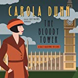 The Bloody Tower: Daisy Dalrymple Mysteries, Book 16