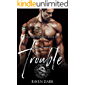 Trouble: Hell's Heathens MC (Book One) (Older Man, Younger Woman MC Romance)