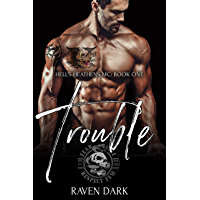 Trouble: Hell's Heathens MC (Book One) (Older Man, Younger Woman MC Romance) (English Edition)