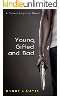 Young Gifted And Bad Sweets Maybrey Book 2