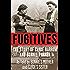 Fugitives: The Story of Clyde Barrow & Bonnie Parker