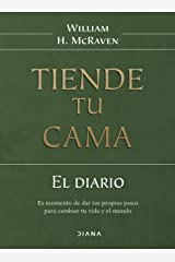 Diario tiende tu cama/ Make Your Bed Daily Journal: Diario/ A Daily Journal diary Paperback