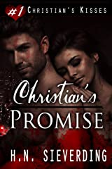 Christian's Promise (Christian's Kisses Book 1)