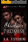 Christian's Promise (Christian's Kisses Book 1)