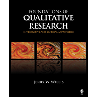 Foundations of Qualitative Research: Interpretive and Critical Approaches