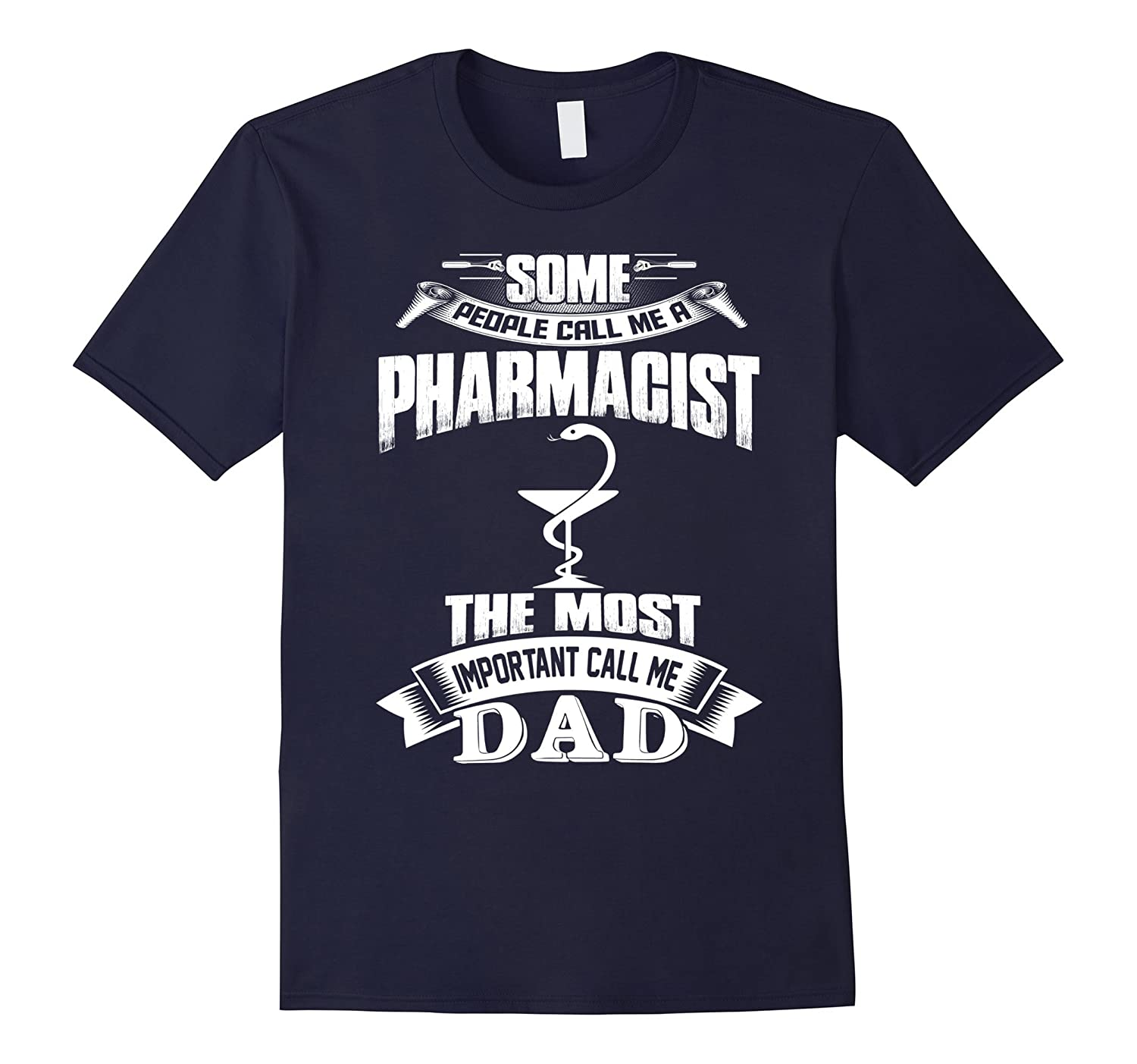 People Call Me Pharmacist The Most Important Call Me Dad-TD