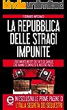 La Repubblica delle stragi impunite (eNewton Saggistica)