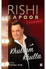 Khullam Khulla: Rishi Kapoor Uncensored Kindle Edition