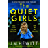 The Quiet Girls: An absolutely addictive mystery thriller