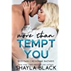 More Than Tempt You (Reed Family Reckoning Book 5)