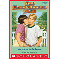 The Baby-Sitters Club #109: Mary Anne to the Rescue (Baby-Sitters Club, The)