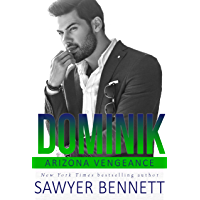 Dominik: An Arizona Vengeance Novel