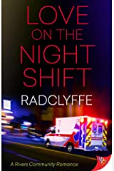 Love on the Night Shift (A Rivers Community Romance) Paperback