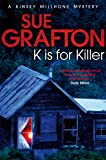 K is for Killer (Kinsey Millhone Alphabet Series)