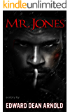 Mr. Jones: A Horrible Husband
