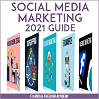 Social Media Marketing 2021 Guide: Includes Dropshipping, E-Commerce, Affiliate Marketing, Facebook and Instagram…