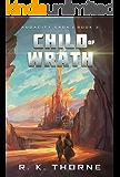 Child of Wrath (Audacity Saga Book 3)