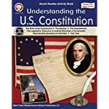 Mark Twain Media Understanding the U.S. Constitution Workbook—Grades 5-12 American History, the Birth of the Constitution, Am