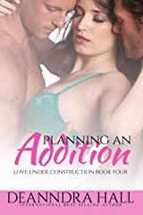 Planning an Addition (Love Under Construction series Book 4) Kindle Edition