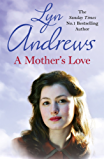 A Mother's Love: A compelling family saga of life's ups and downs