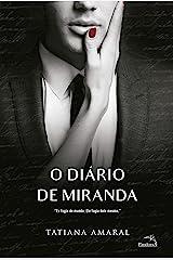 O diário de Miranda - Livro 2: Eu fugia do mundo. Ele fugia dele mesmo. eBook Kindle